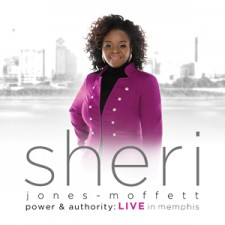 Sheri Jones Moffett - Power & Authority : Live in Memphis (CD)