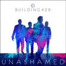 Building 429 - Unashamed (CD)
