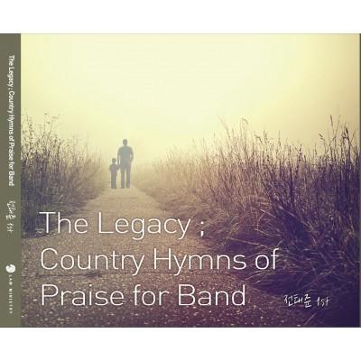 전태준 1st - The Legacy, Country Hymns of Praise for Band