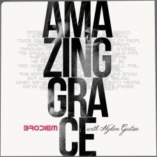 Brodiem (브로디엠) - Amazing Grace with Nylon Guitar (싱글) (음원)