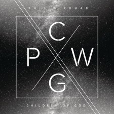 Phil Wickham - Children of God (CD)