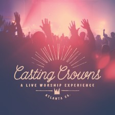 Casting Crowns - A Live Worship Experience (CD)