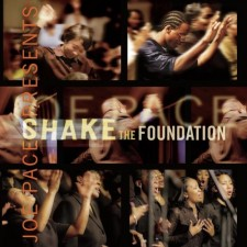 Joe Pace - Joe Pace Presents: Shake the Foundation (CD)