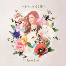 Kari Jobe - The Garden [Deluxe Edition] (CD)