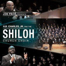Joe Pace - Joe Pace Presents: H. B. Charles Jr. And The Shiloh Church (CD)