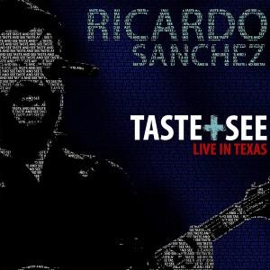Ricardo Sanchez - Taste + See (Live) [수입CD]