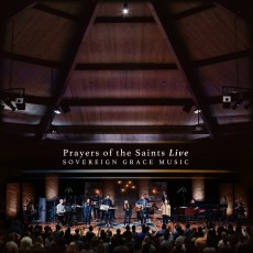 Sovereign Grace Music - Prayers of The Saints Live [수입CD]