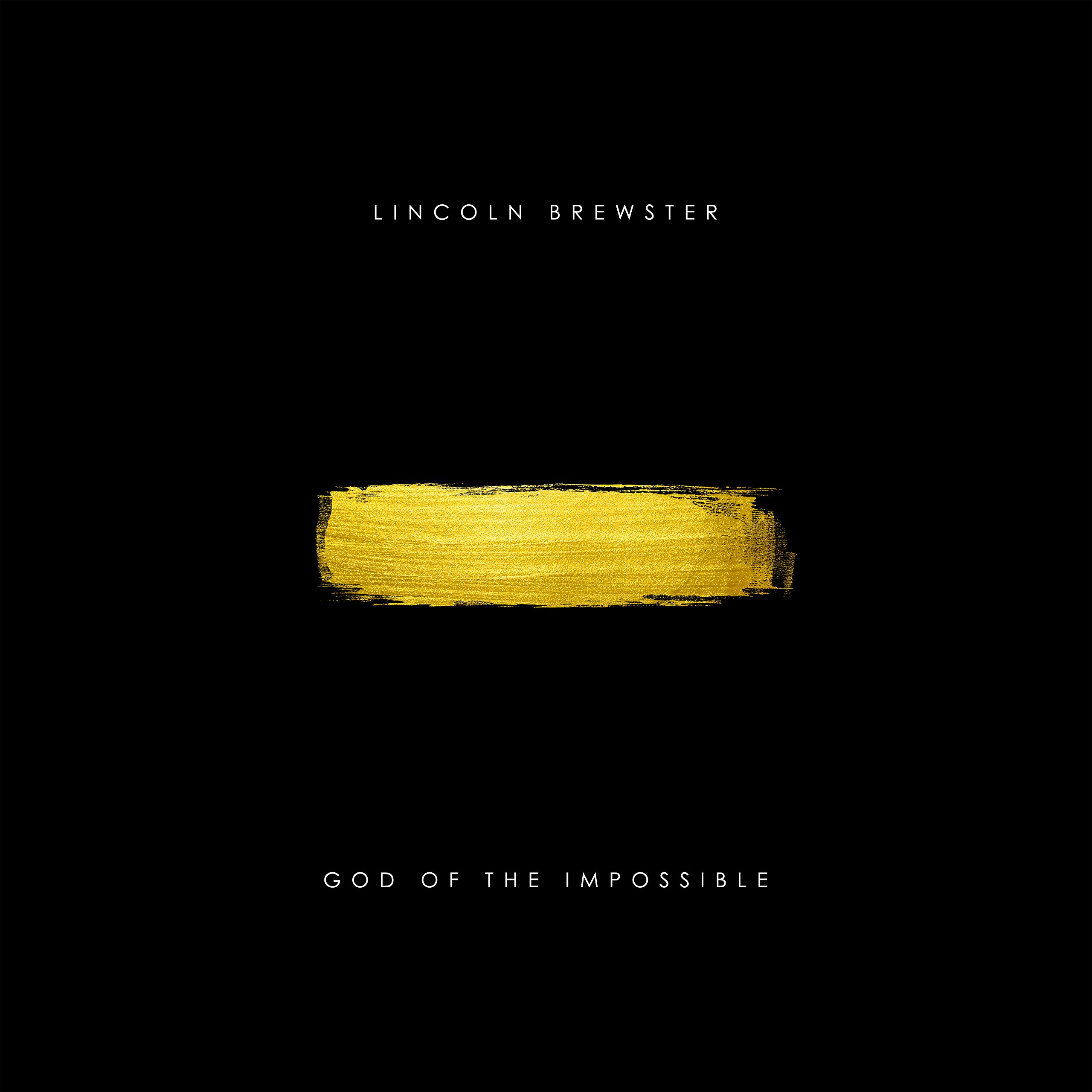 Lincoln Brewster - God Of The Impossible [수입CD]