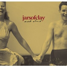 [이벤트30%]Jars of Clay - Much Afraid (CD)(수입)