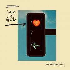 RainMaker - Love of God (Single)