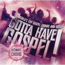 [이벤트30%]Gotta Have Gospel : Ultimate Choirs (CD)