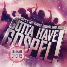 [이벤트30%]Gotta Have Gospel : Ultimate Choirs (CD)
