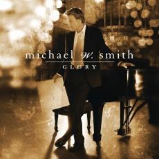 Michael W. Smith - Glory (CD)