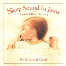Michael Card - Sleep Sound In Jesus [Deluxe Edition] (CD)
