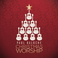 [이벤트20%]Paul Baloche - Christmas Worship (CD)