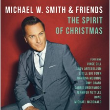 Michael W. Smith - The Spirit Of Christmas (CD)