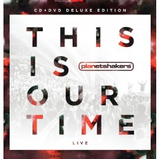 Planetshakers - This Is Our Time [Deluxe Edition] (CD+DVD)