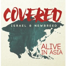 Israel & NewBreed - Covered, Alive In Asia (CD)