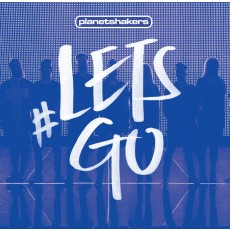 Planetshakers - #LETSGO (CD+DVD)