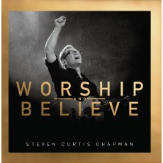 [BW50]Steven Curtis Chapman - Worship and Believe (CD)