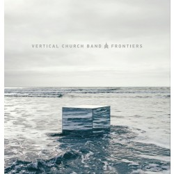 Vertical Church Band - Frontiers (CD)