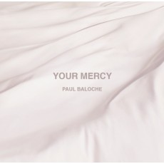 [BW50]Paul Baloche - Your Mercy (CD)
