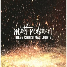 [이벤트30%]Matt Redman - These Christmas Lights (CD)
