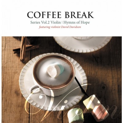 [이벤트]Coffee Break 2 - Violin (Hymns of Hope Featuring David Davidson) (CD)