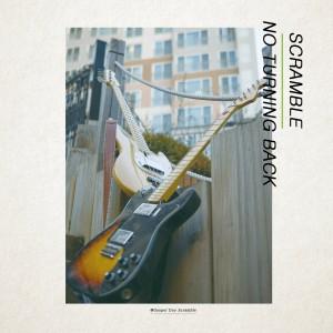 Scramble(스크램블) - No Turning Back (CD)